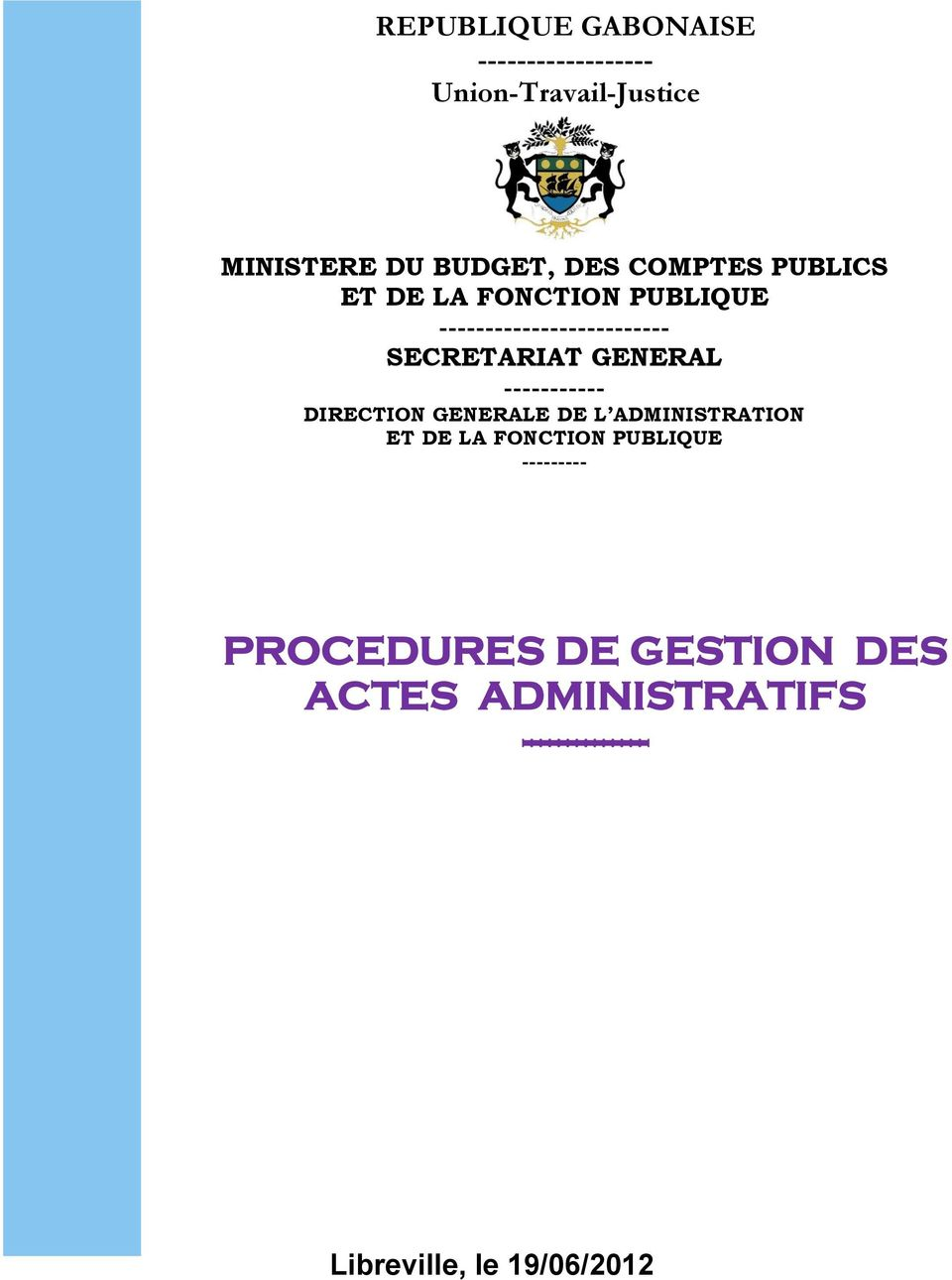 DIRECTION GENERALE DE L ADMINISTRATION ET DE LA FONCTION PUBLIQUE --------- PROCEDURES DE GESTION