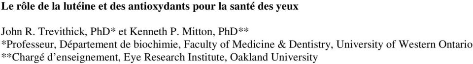 Mitton, PhD** *Professeur, Département de biochimie, Faculty of