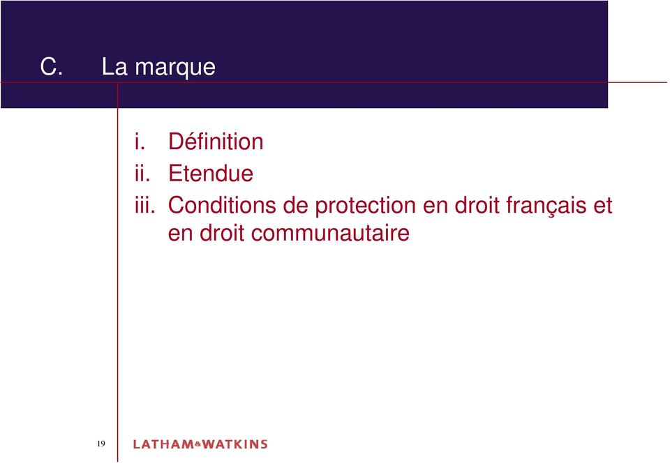 Conditions de protection en