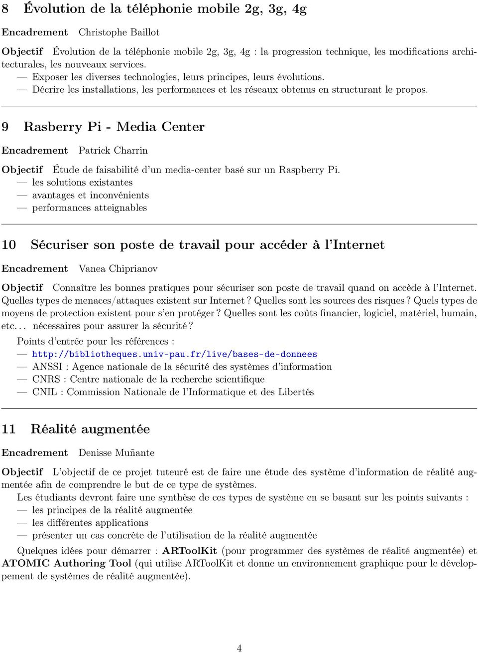9 Rasberry Pi - Media Center Patrick Charrin Objectif Étude de faisabilité d un media-center basé sur un Raspberry Pi.