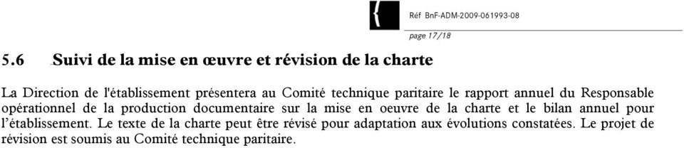 technique paritaire le rapport annuel du Responsable opérationnel de la production documentaire sur la mise
