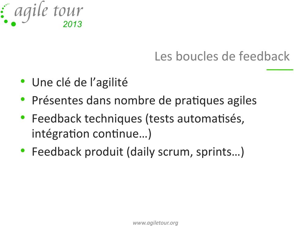 Feedback techniques (tests automa)sés,