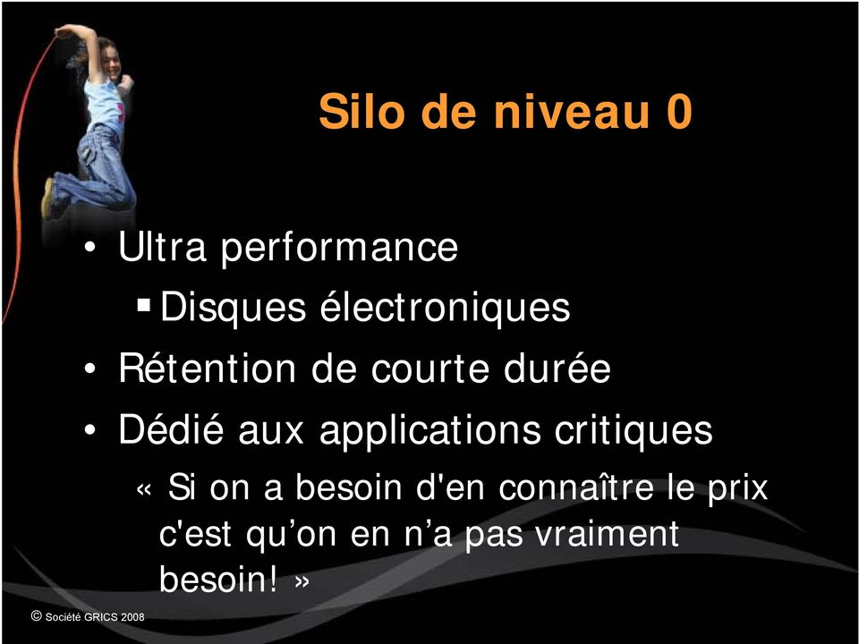 aux applications critiques «Si on a besoin d'en