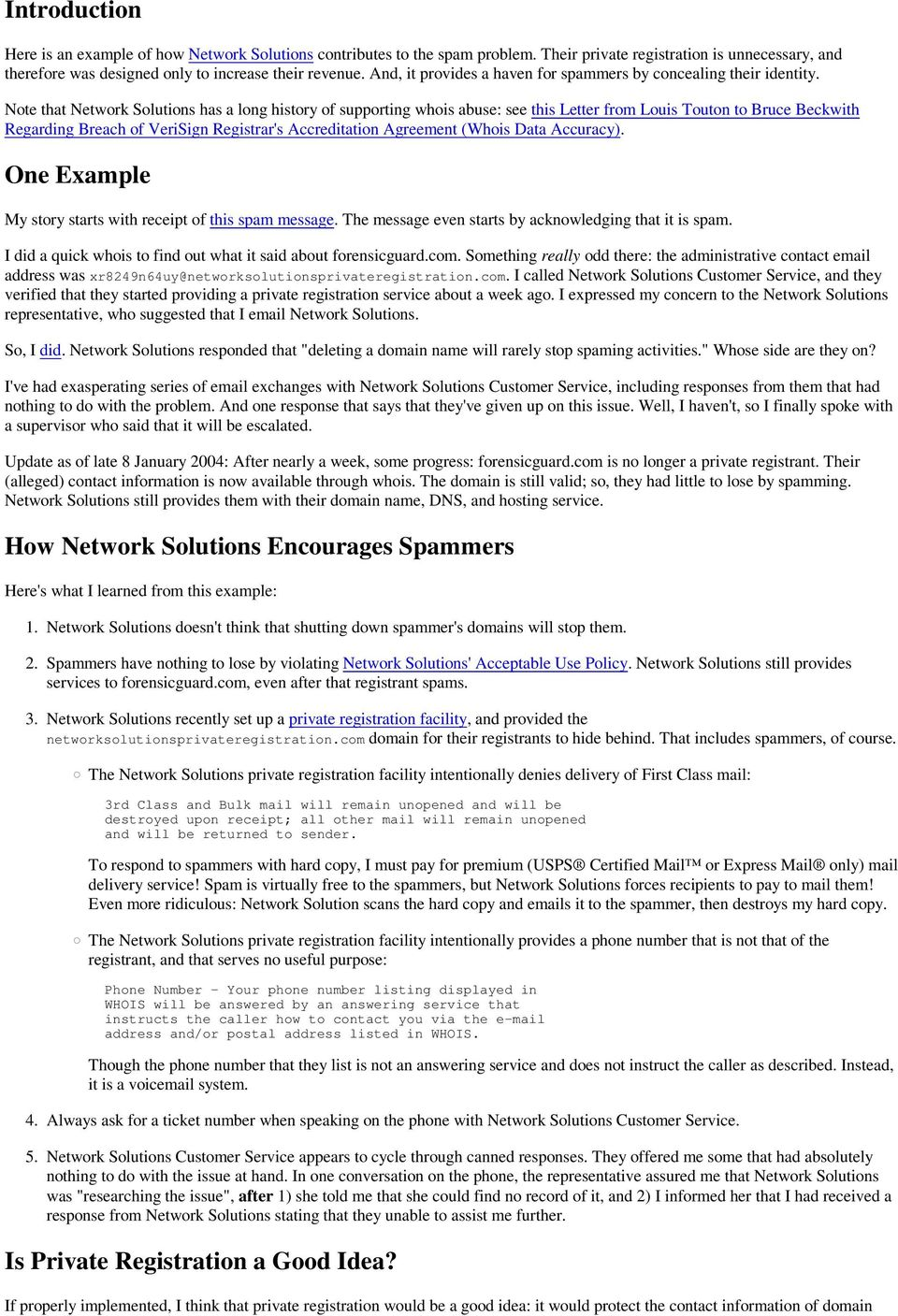 Note that Network Solutions has a long history of supporting whois abuse: see this Letter from Louis Touton to Bruce Beckwith Regarding Breach of VeriSign Registrar's Accreditation Agreement (Whois