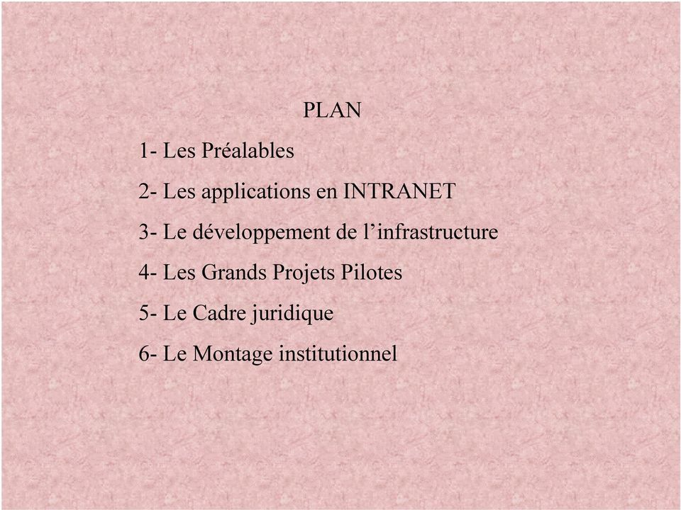 infrastructure 4- Les Grands Projets