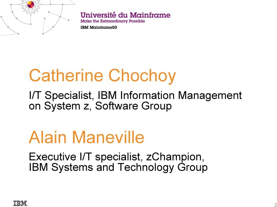 Software Group Alain Maneville Executive