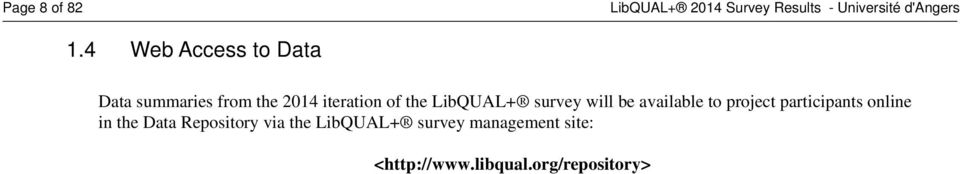 LibQUAL+ survey will be available to project participats olie i the