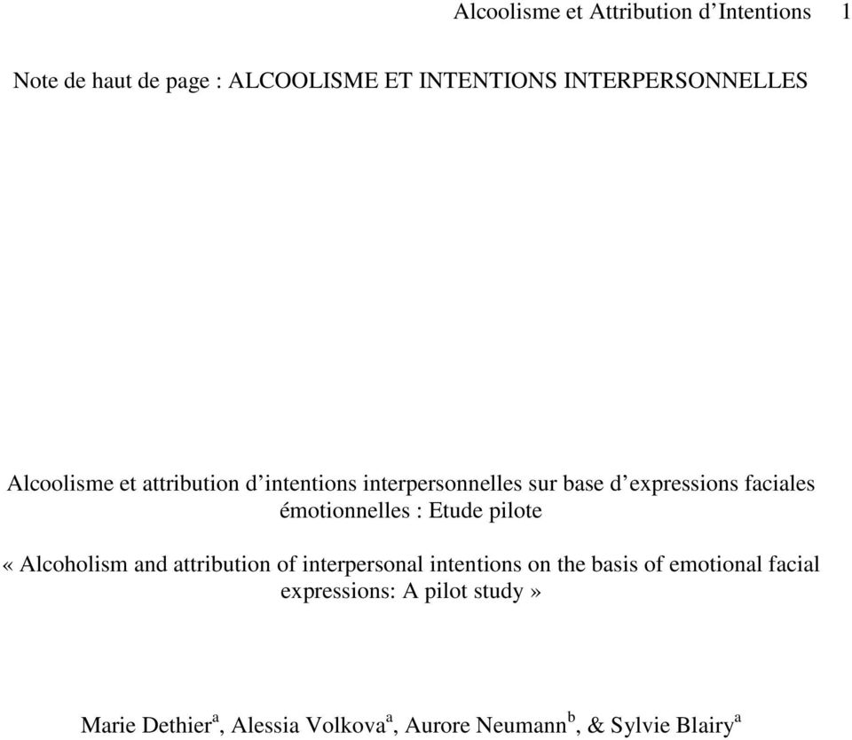 faciales émotionnelles : Etude pilote «Alcoholism and attribution of interpersonal intentions on the