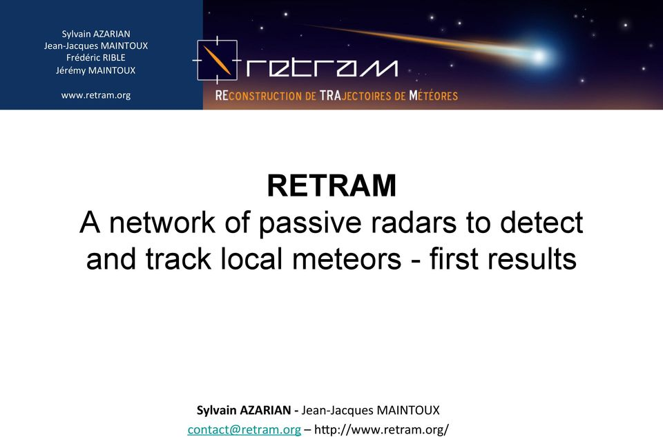 detect and track local meteors - first results Sylvain