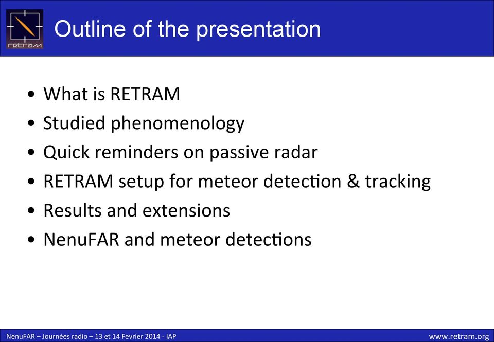 radar RETRAM setup for meteor detecyon &