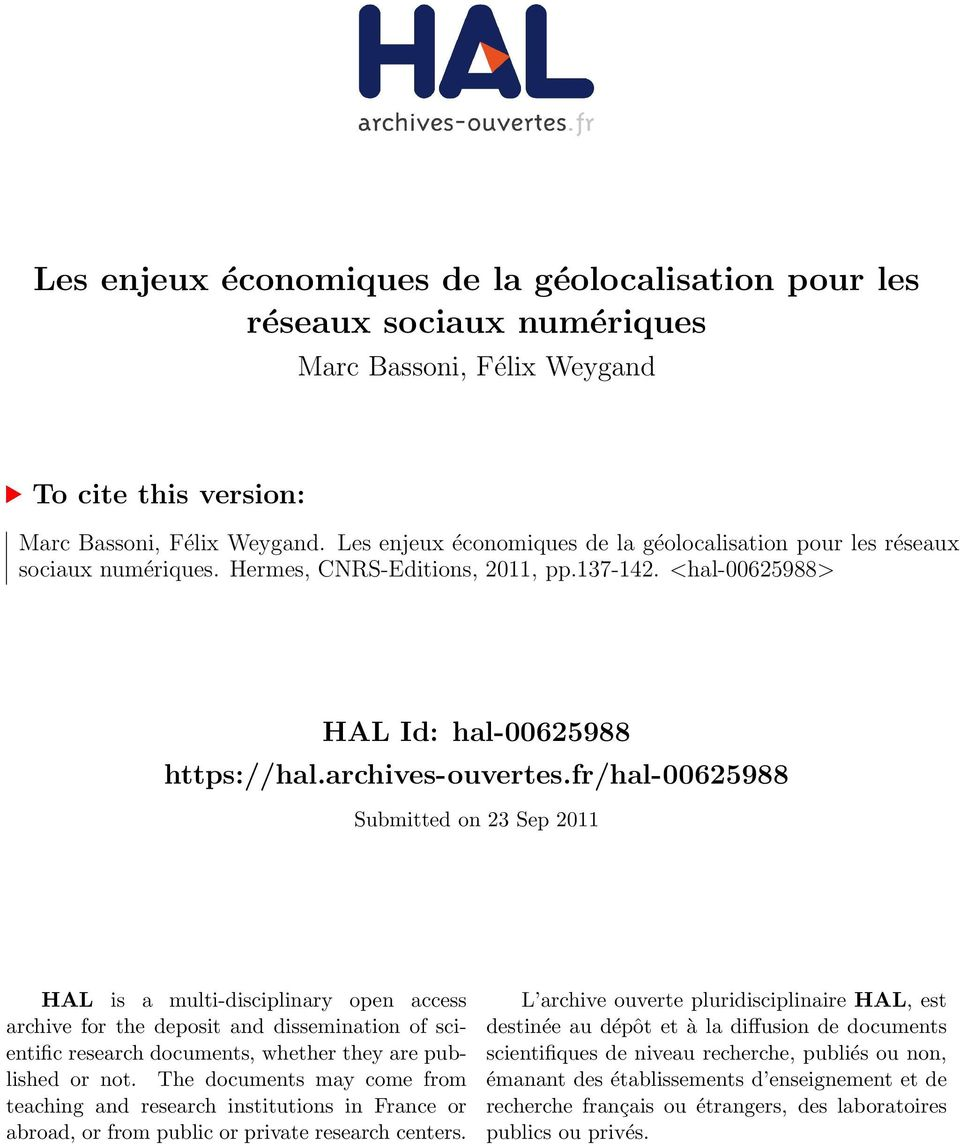 fr/hal-00625988 Submitted on 23 Sep 2011 HAL is a multi-disciplinary open access archive for the deposit and dissemination of scientific research documents, whether they are published or not.