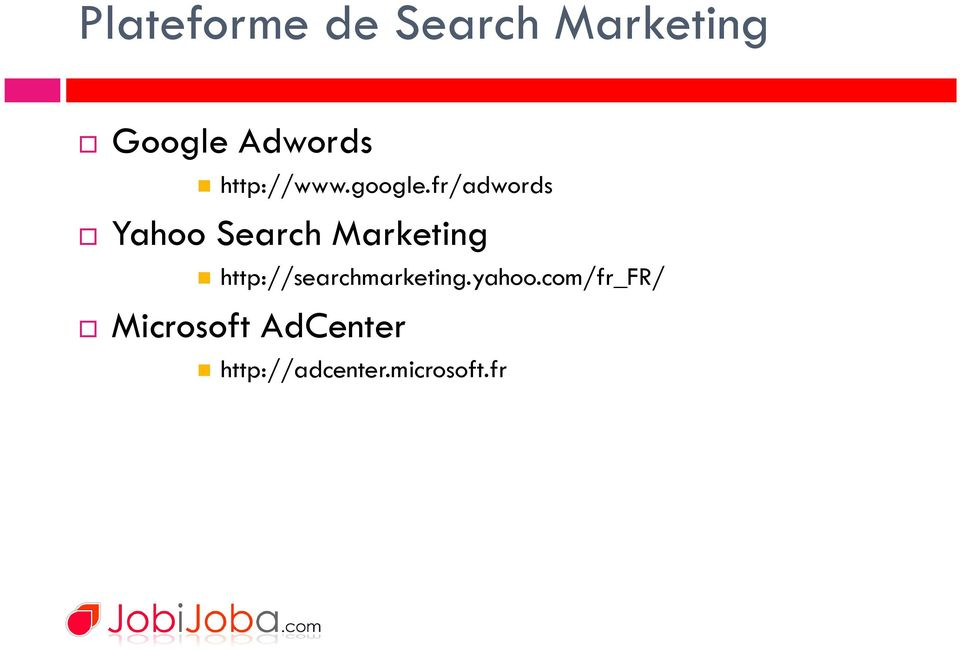 fr/adwords Yahoo Search Marketing