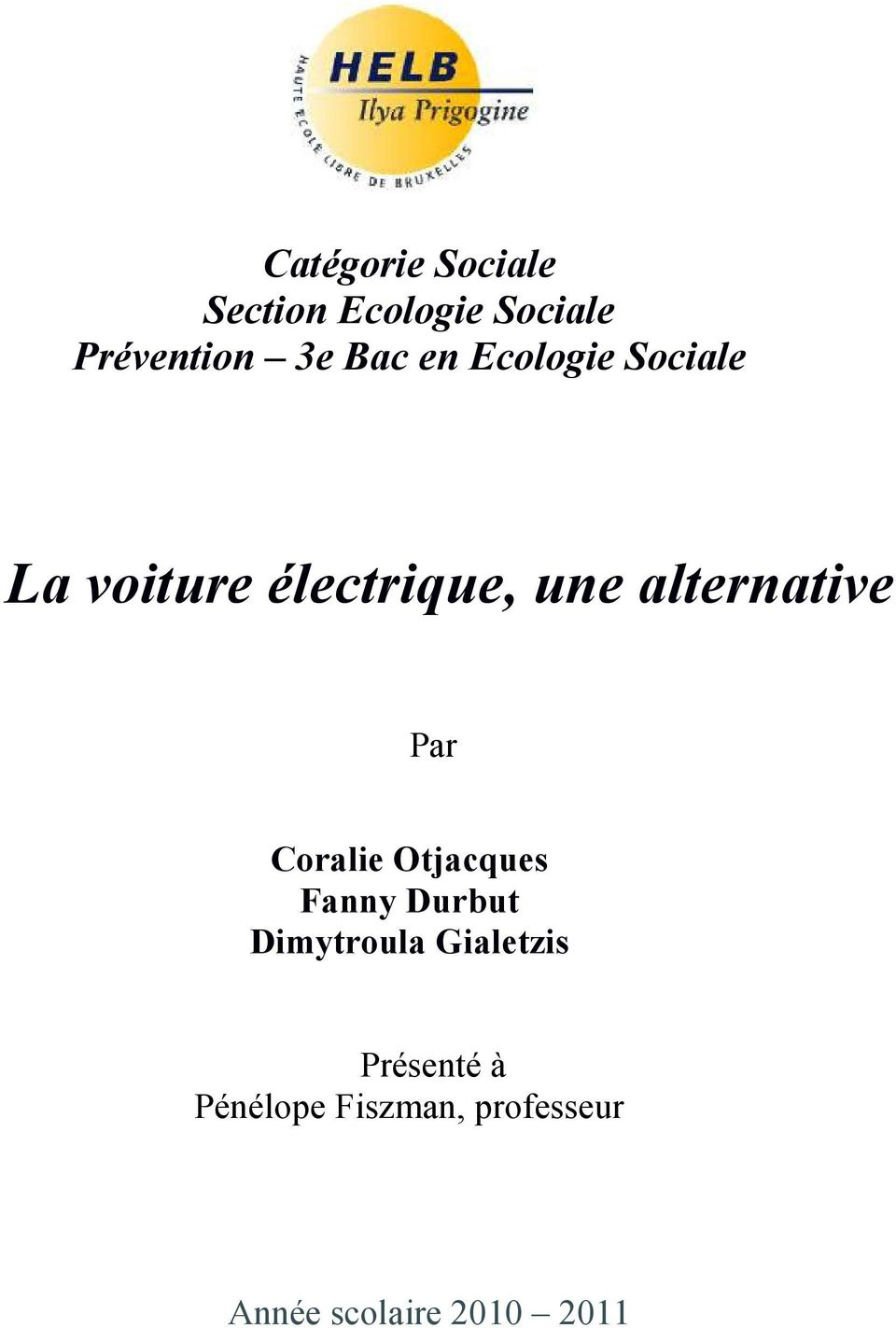 alternative Par Coralie Otjacques Fanny Durbut Dimytroula
