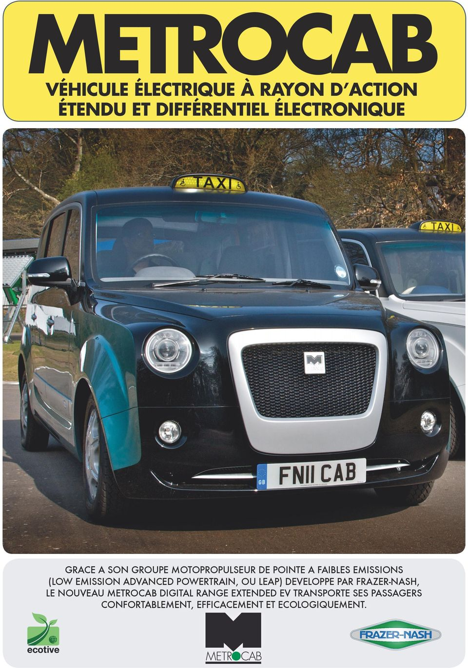 ADVANCED POWERTRAIN, OU LEAP) DEVELOPPE PAR FRAZER-NASH, LE NOUVEAU METROCAB