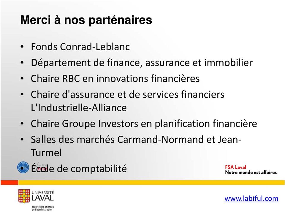 services financiers L'Industrielle Alliance Chaire Groupe Investors en