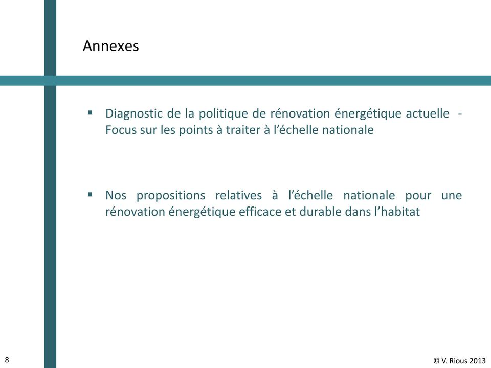 Nos propositions relatives à l échelle nationale pour une