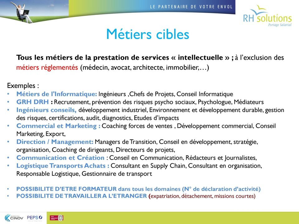 développement durable, gestion des risques, certifications, audit, diagnostics, Etudes d impacts Commercial et Marketing : Coaching forces de ventes, Développement commercial, Conseil Marketing,