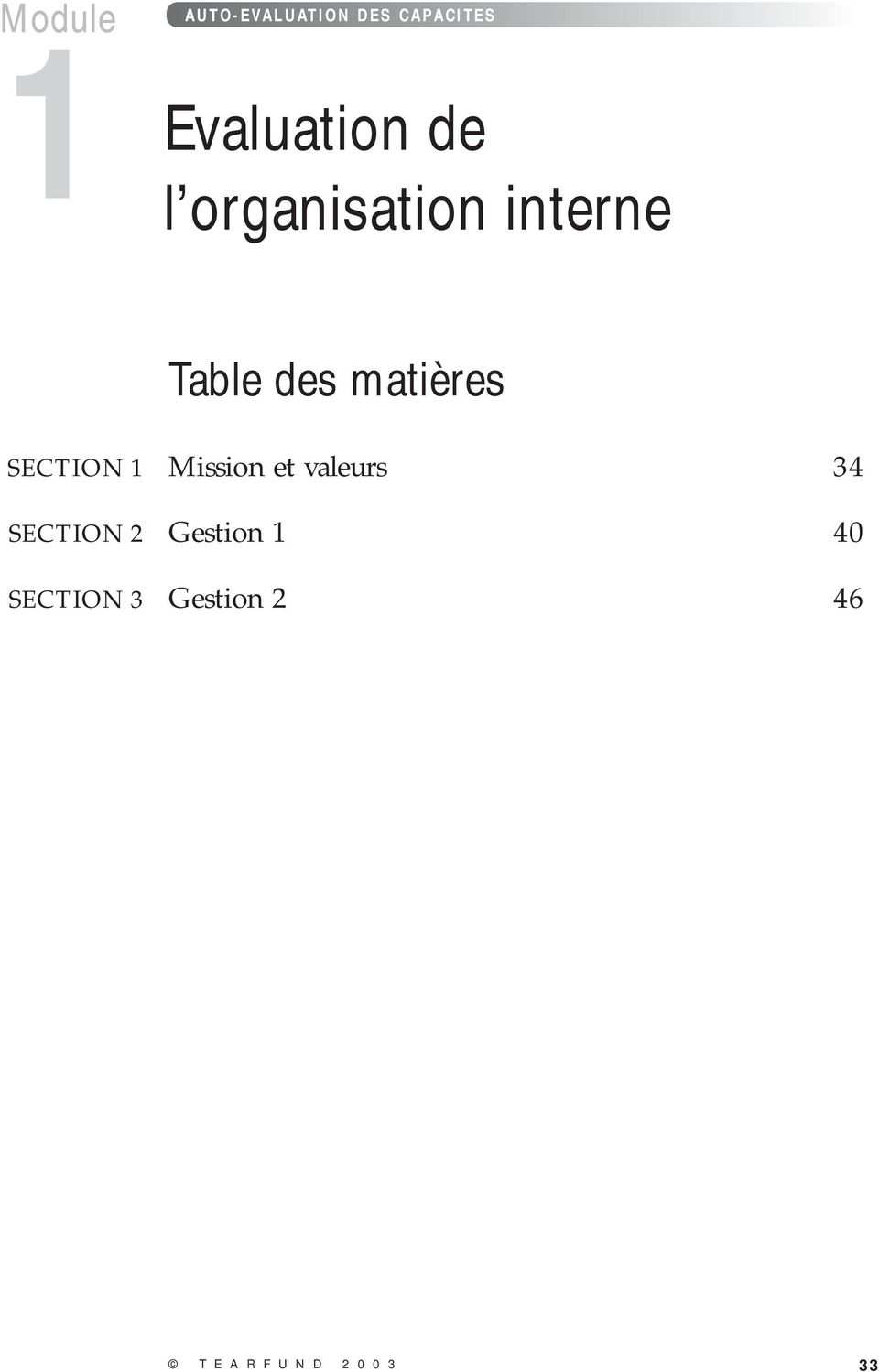 SECTION 1 Mission et valeurs 34 SECTION 2