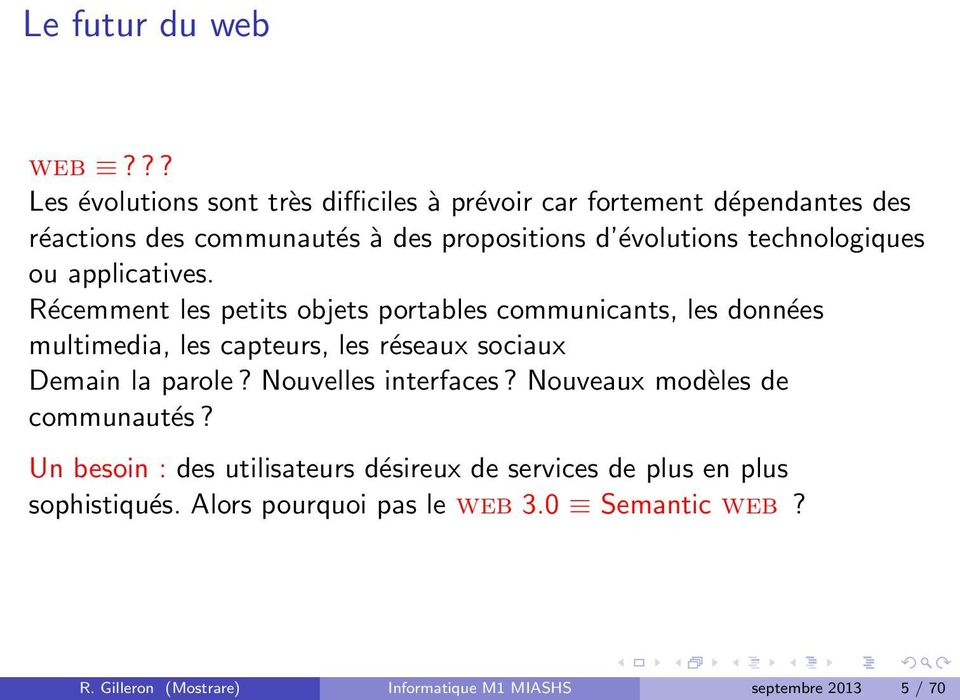 technologiques ou applicatives.