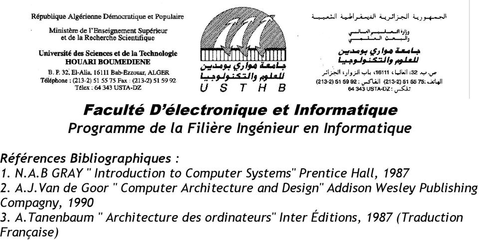 "Van de Goor "" Computer Architecture and Design"" Addison Wesley"