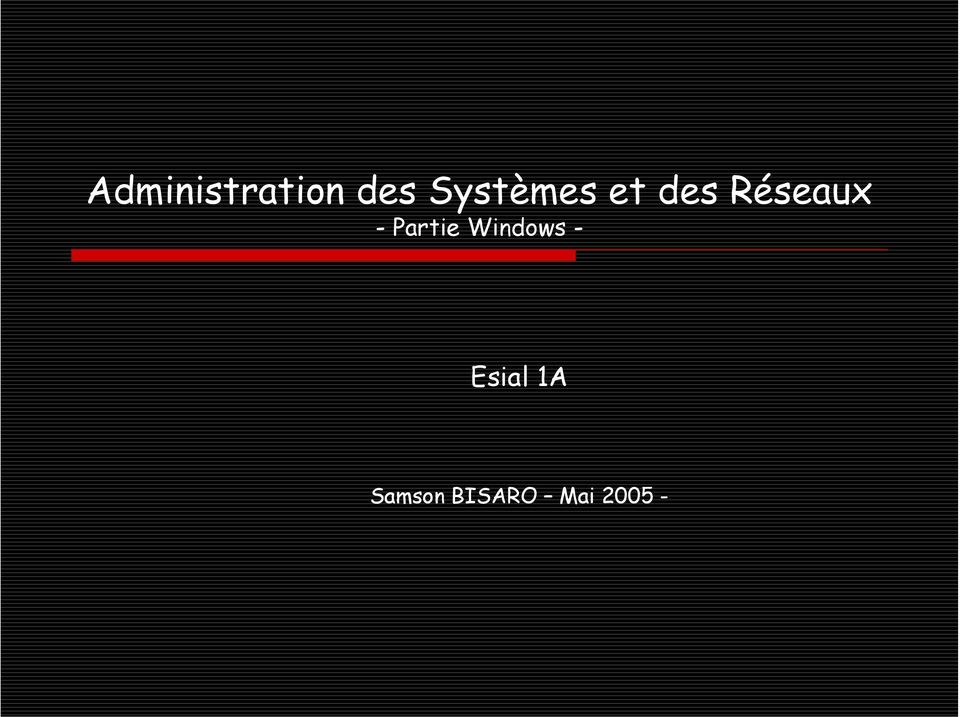 - Partie Windows -