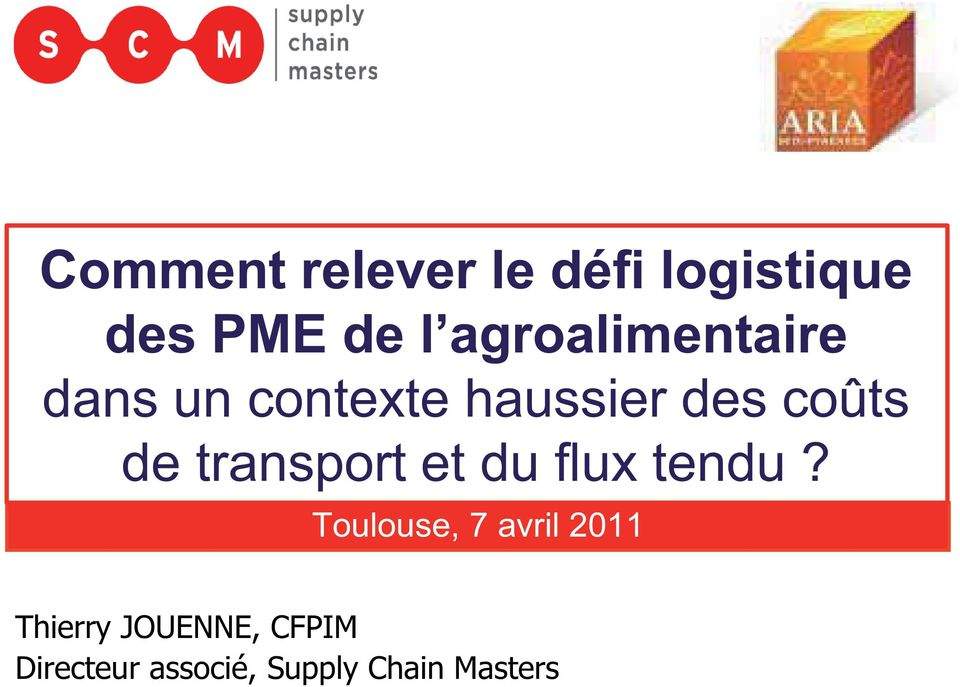 de transport et du flux tendu?