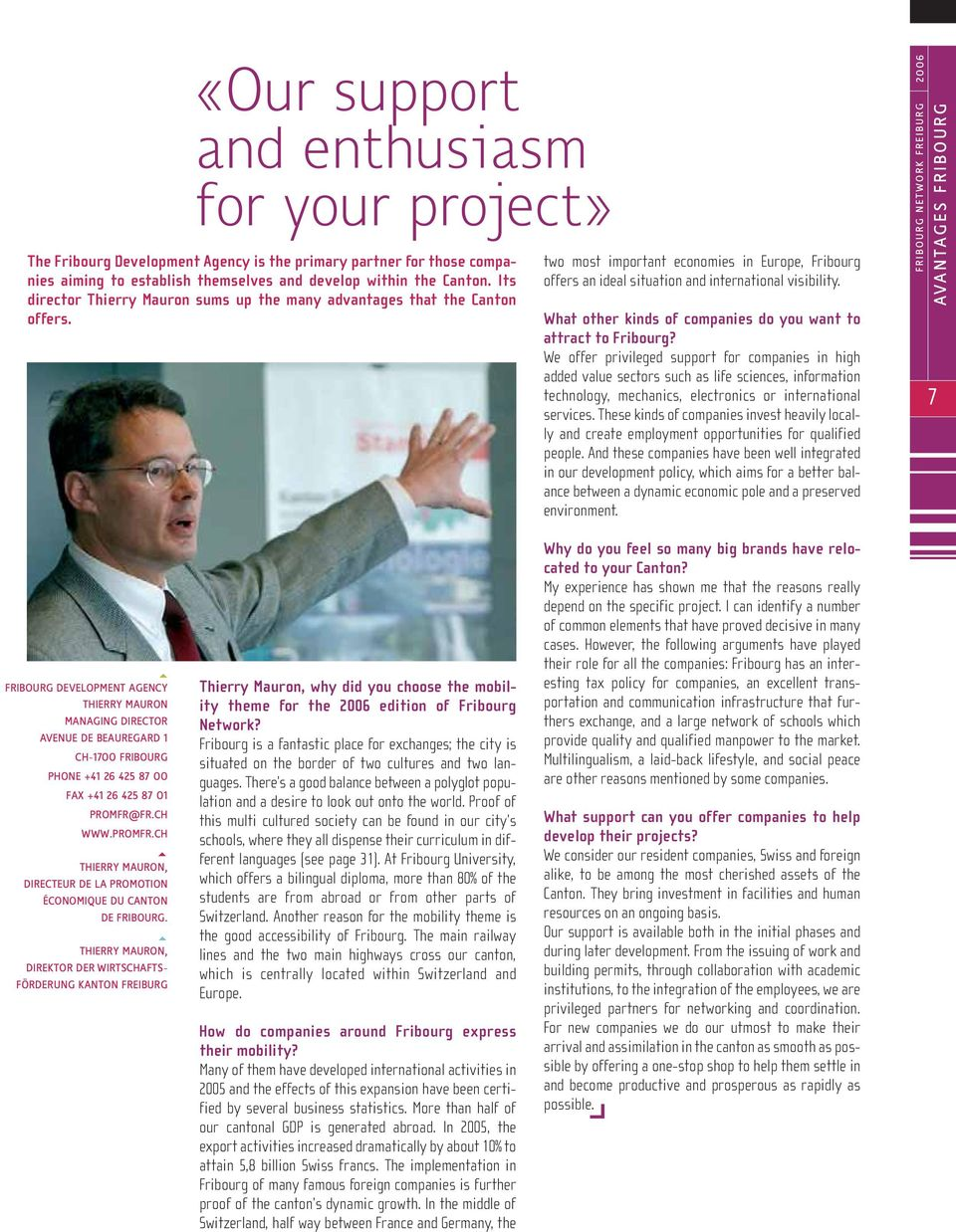 What other kinds of companies do you want to attract to Fribourg?