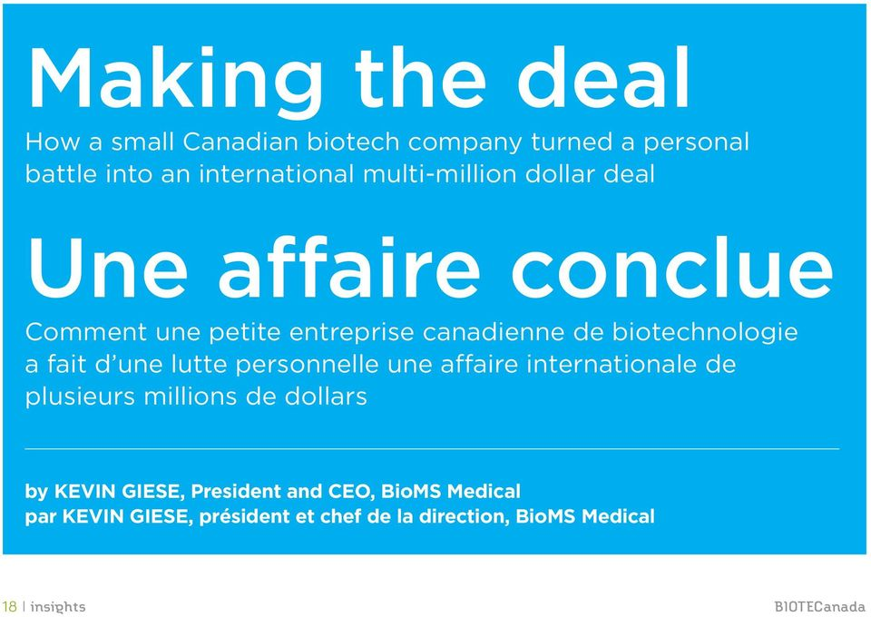 millions de dollars by Kevin Giese, President and CEO, BioMS Medical par Kevin Giese, président et chef de la direction, BioMS Medical