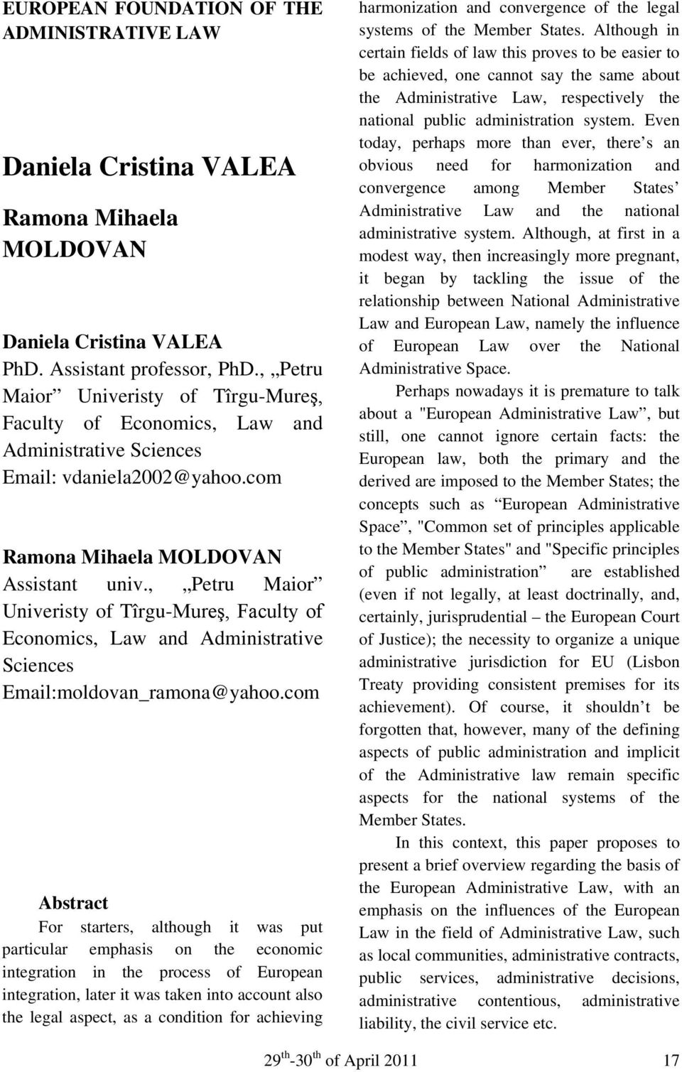 , Petru Maior Univeristy of Tîrgu-Mureş, Faculty of Economics, Law and Administrative Sciences Email:moldovan_ramona@yahoo.