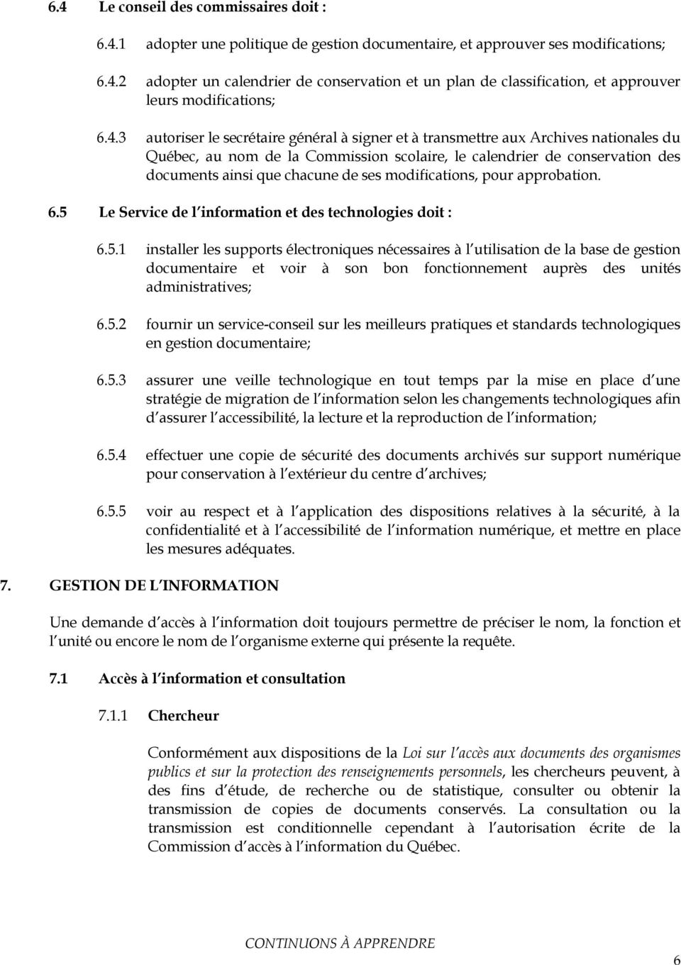 modifications, pour approbation. 6.5