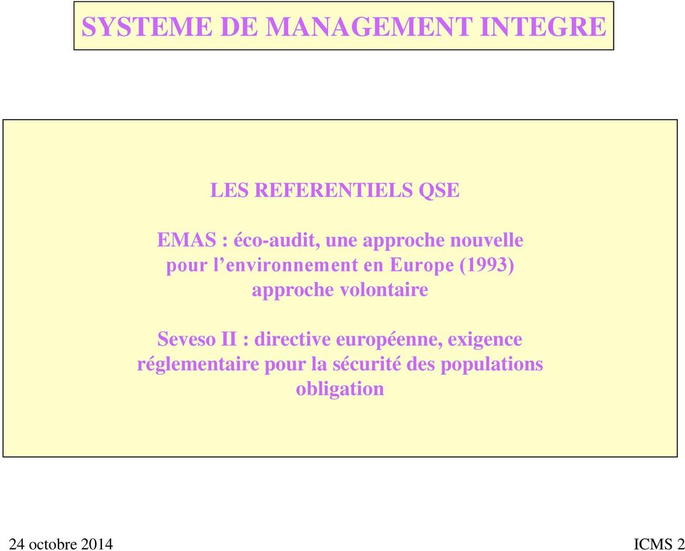 approche volontaire Seveso II : directive européenne,