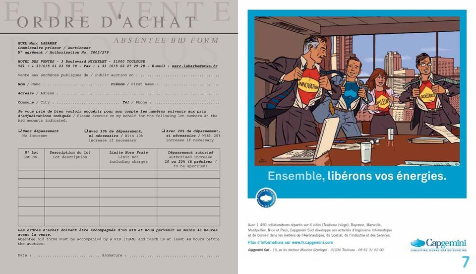 fr Vente aux enchères publiques du / Public auction on :... Nom / Name :... Prénom / First name :... Adresse / Adress :... Commune / City :... Tél / Phone :.