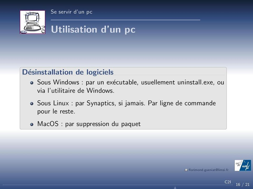 exe, ou via l utilitaire de Windows.