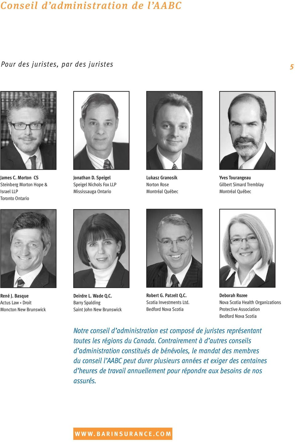 Basque Actus Law Droit Moncton New Brunswick Deirdre L. Wade Q.C. Barry Spalding Saint John New Brunswick Robert G. Patzelt Q.C. Scotia Investments Ltd.