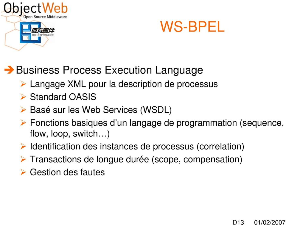 langage de programmation (sequence, flow, loop, switch ) Identification des instances