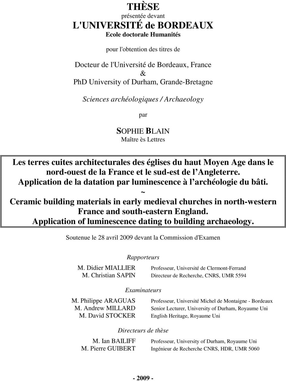 Application de la datation par luminescence à l archéologie du bâti. ~ Ceramic building materials in early medieval churches in north-western France and south-eastern England.
