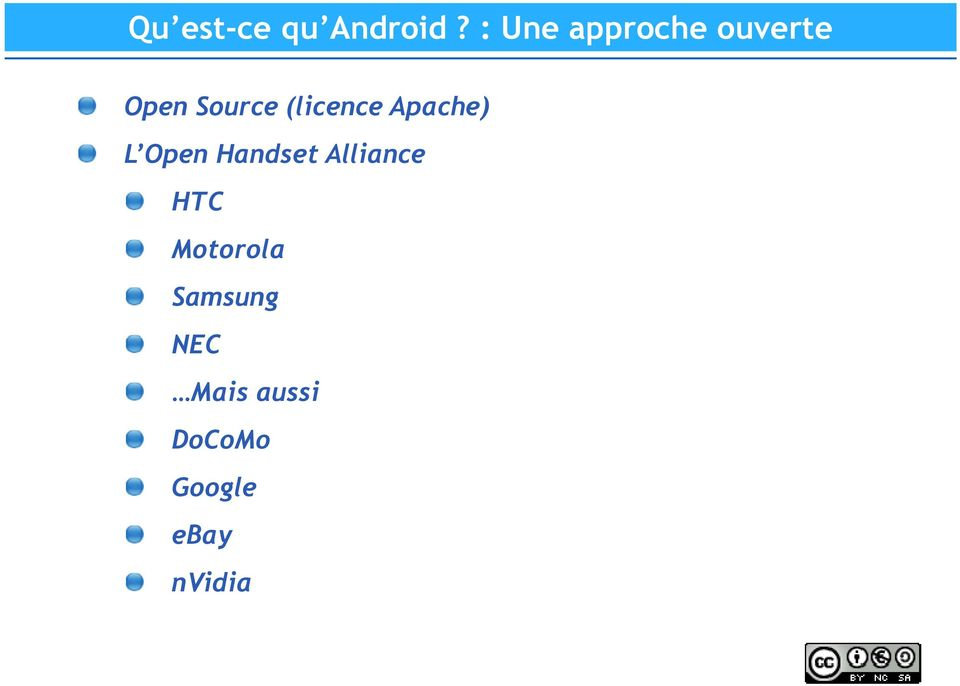 (licence Apache) L Open Handset