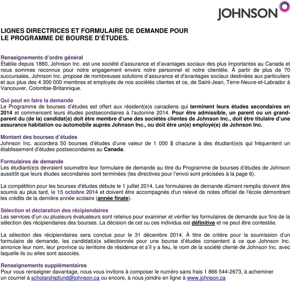À partir de plus de 70 succursales, Johnson Inc.