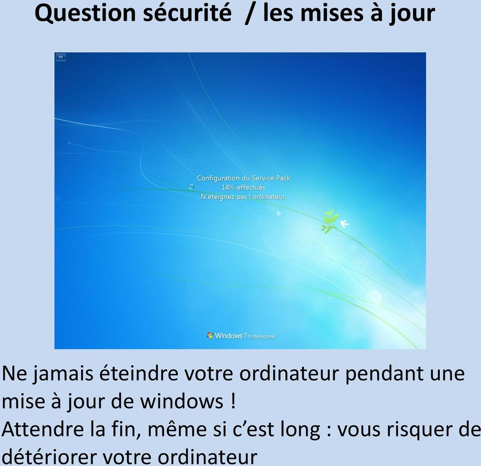 jour de windows!