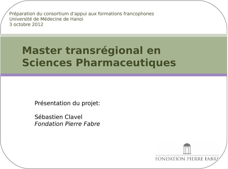 2012 Master transrégional en Sciences Pharmaceutiques