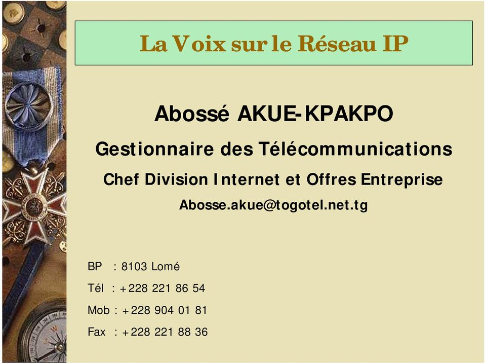 Offres Entreprise Abosse.akue@togotel.net.