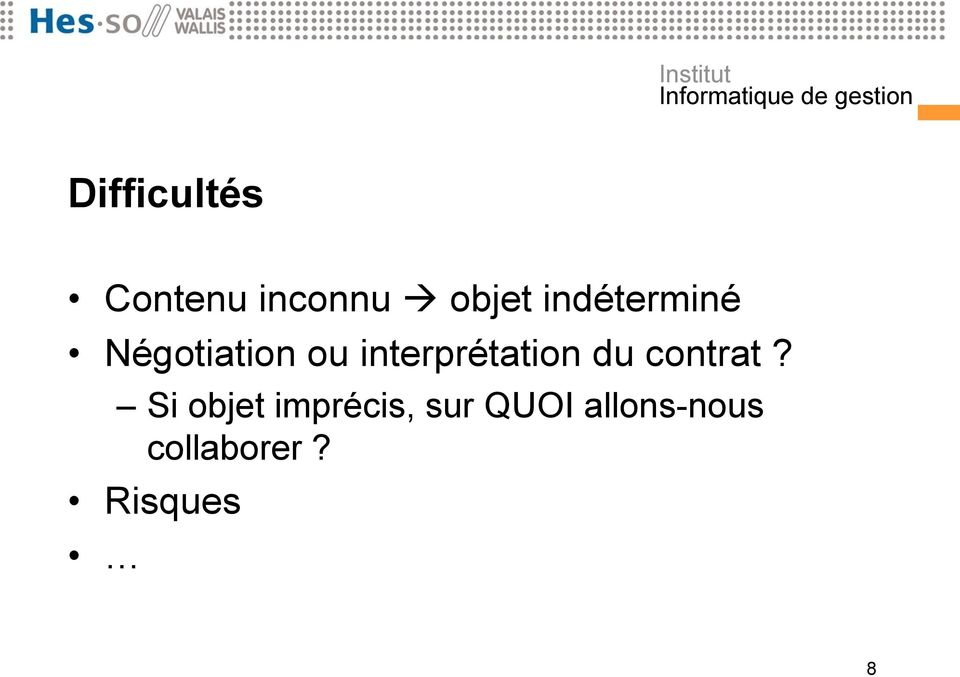 interprétation du contrat?