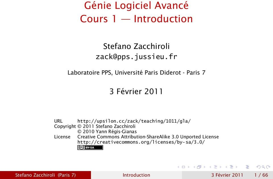 cc/zack/teaching/1011/gla/ Copyright 2011 Stefano Zacchiroli 2010 Yann Régis-Gianas License Creative