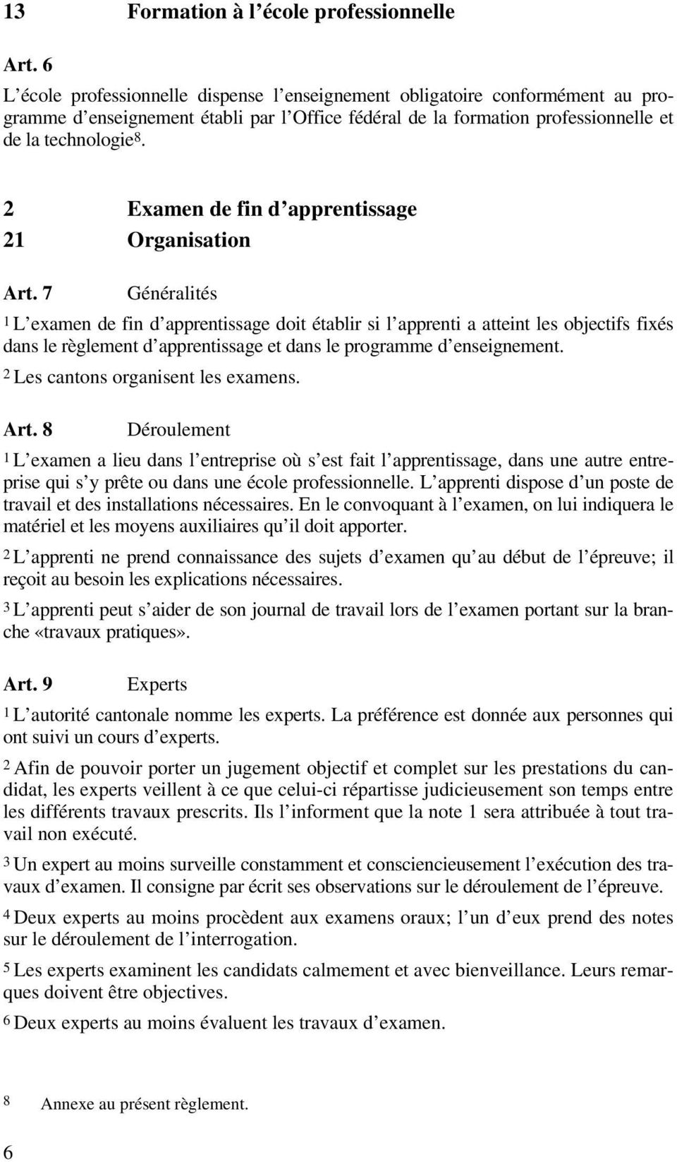 2 Examen de fin d apprentissage 21 Organisation Art.