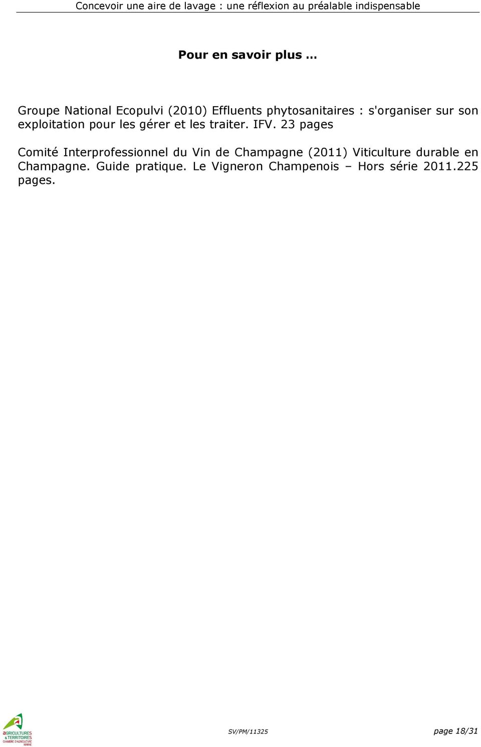 23 pages Comité Interprofessionnel du Vin de Champagne (2011) Viticulture durable