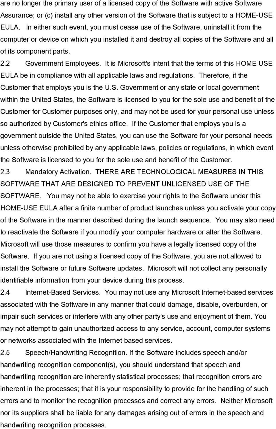 2 Government Employees. It is Microsoft's intent that the terms of this HOME USE