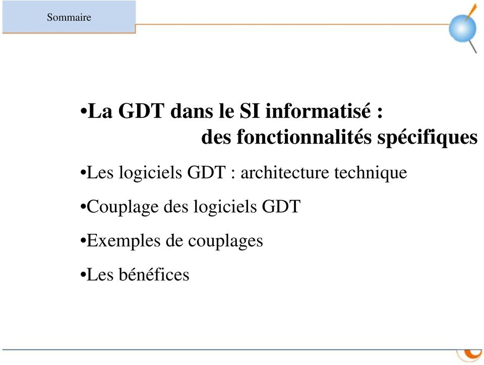 GDT : architecture technique Couplage des