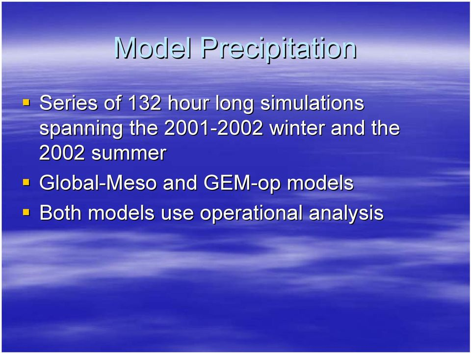 winter and the 2002 summer Global-Meso and