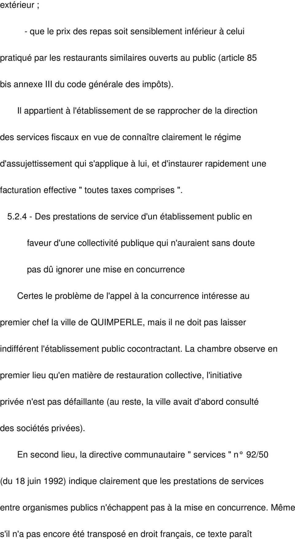 "facturation effective "" toutes taxes comprises "". 5.2."
