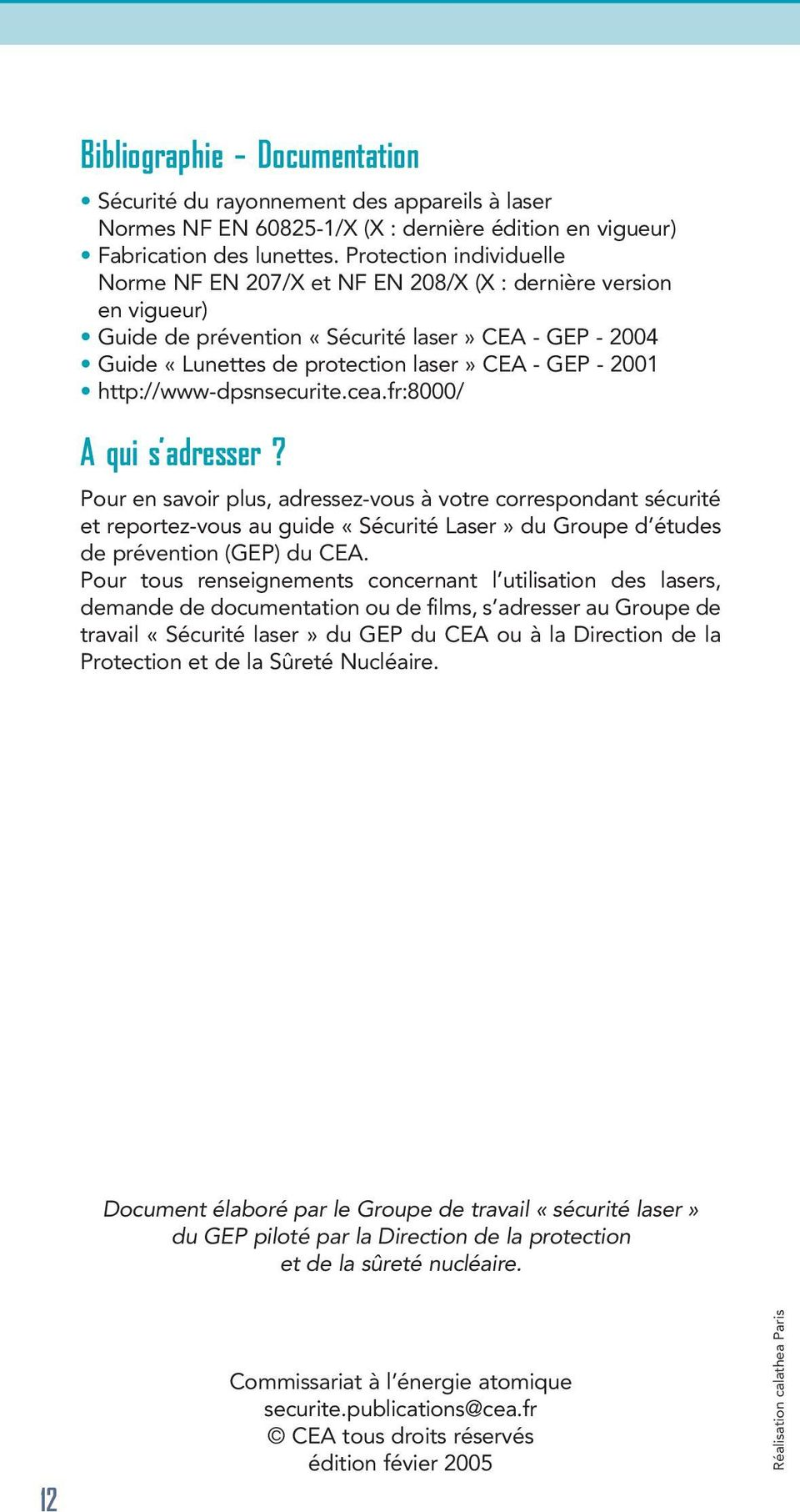 http://www-dpsnsecurite.cea.fr:8000/ A qui s adresser?